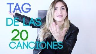 TAG DE LAS 20 CANCIONES - NATH CAMPOS