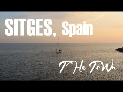 SITGES, Spain | The Town