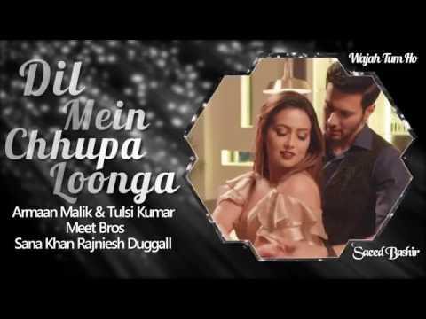 Dil Mein Chhupa Loonga (Audio Full Song ) Armaan Malik & Tulsi Kumar | Meet Bros Wajah Tum