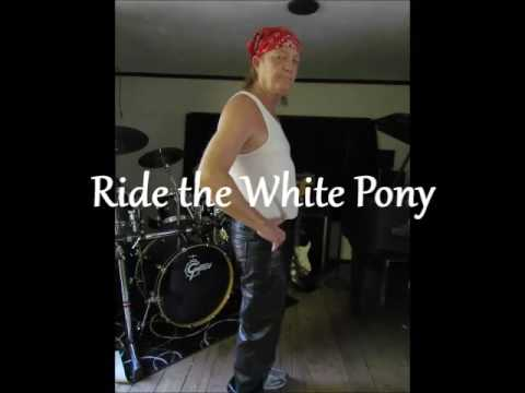 Ride the White Pony - Song About the