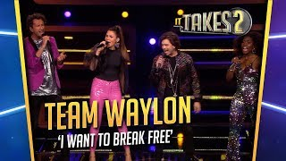 It Takes 2: Team Waylon zingt I Want To Break Free