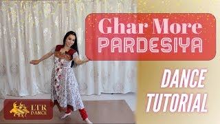 Ghar More Pardesiya | Dance Tutorial