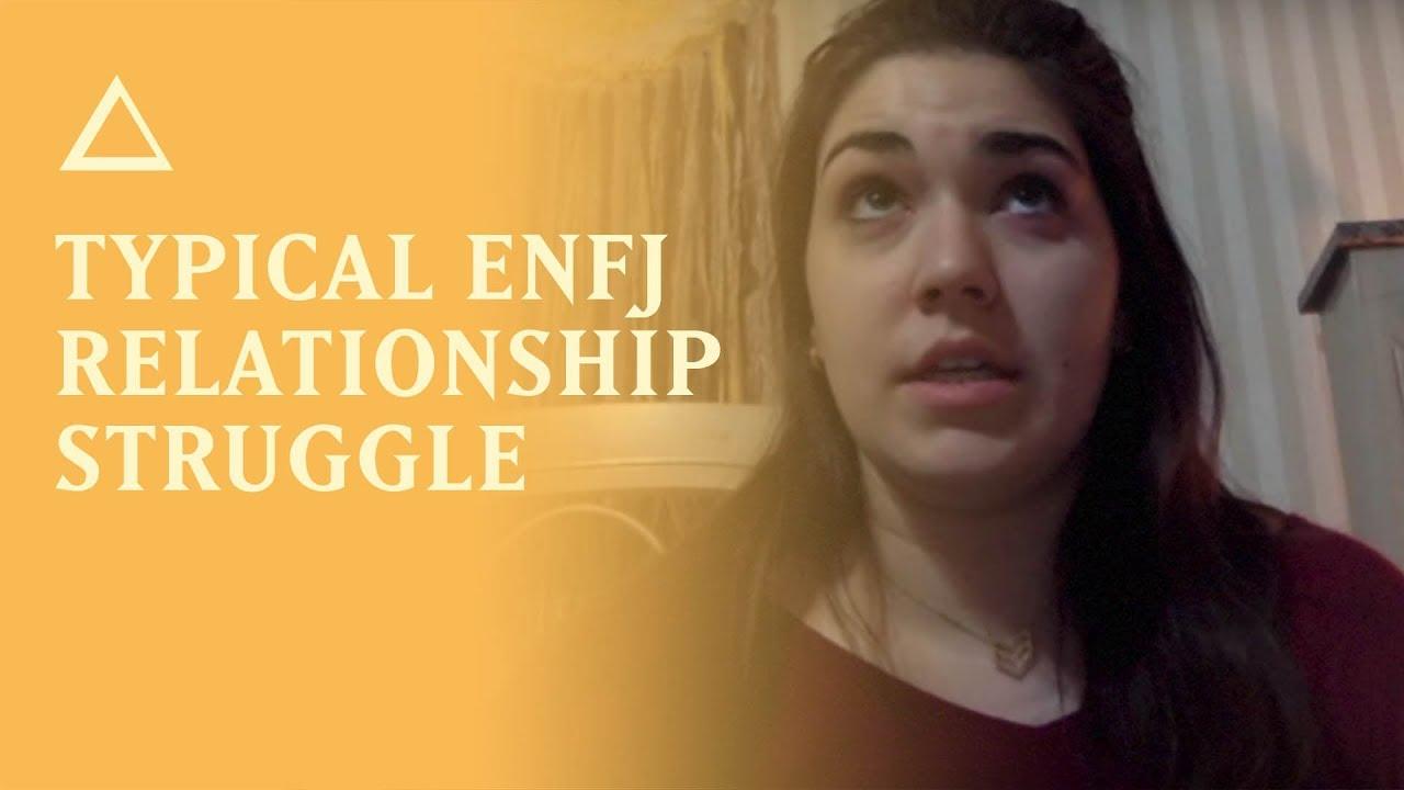 Typical ENFJ relationship struggle