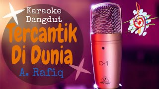 Karaoke dangdut Tercantik di Dunia - A. Rafiq
