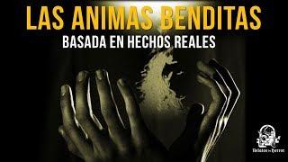 LAS ANIMAS BENDITAS (RELATOS DE HORROR)