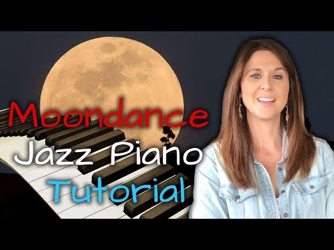 Moondance Jazz Piano Tutorial
