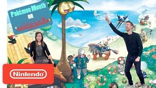 Pokémon Month – Our Adventure Begins in the Alola Region – Nintendo Minute