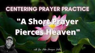 """A Short Prayer Pierces Heaven"" ❤️  Centering Prayer"