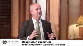 Doug Teeter, Supervisor, Butte County Board of Supervisors-Paradise Citizen's Alliance