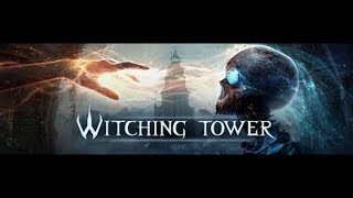 Witching Tower VR | The Tower, the Witch, and the Skellies