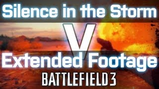 Extended Footage: Silence in the Storm V - Battlefield 3 Armored Kill 60fps slow motion