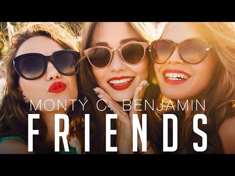 Monty C. Benjamin - Friends (Lyric Video)