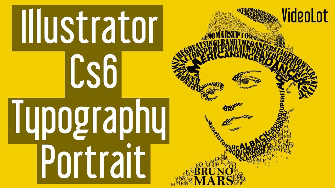 adobe illustrator cs6 typography portrait bruno mars youtube