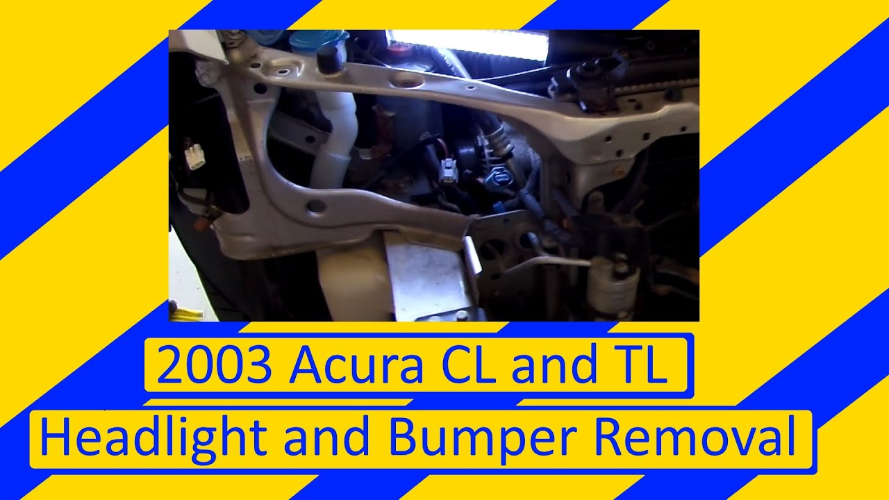 Acura CL And TL Front Bumper And Headlight Removal YouTube - 2003 acura tl front bumper