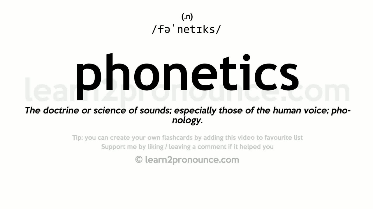 Phonetics pronunciation and definition