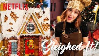 Let It Snow Cast Bakes a Gingerbread House | Sleighed It! | Full Episode | Netflix
