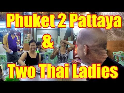 Phuket to Pattaya with two Thai ladies V319