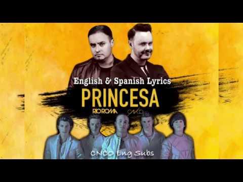Rio Roma & CNCO- Princesa (English/Spanish Lyrics)