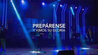 Prepare The Way Spanish Cover Bethel Music / Prepárense Cover en Español - Y Vimos Su Gloria