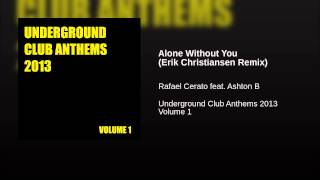 Alone Without You (Erik Christiansen Remix)