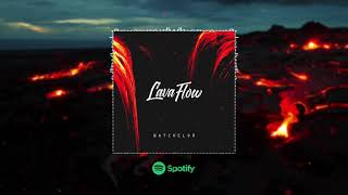 Batchelor X Lava Flow