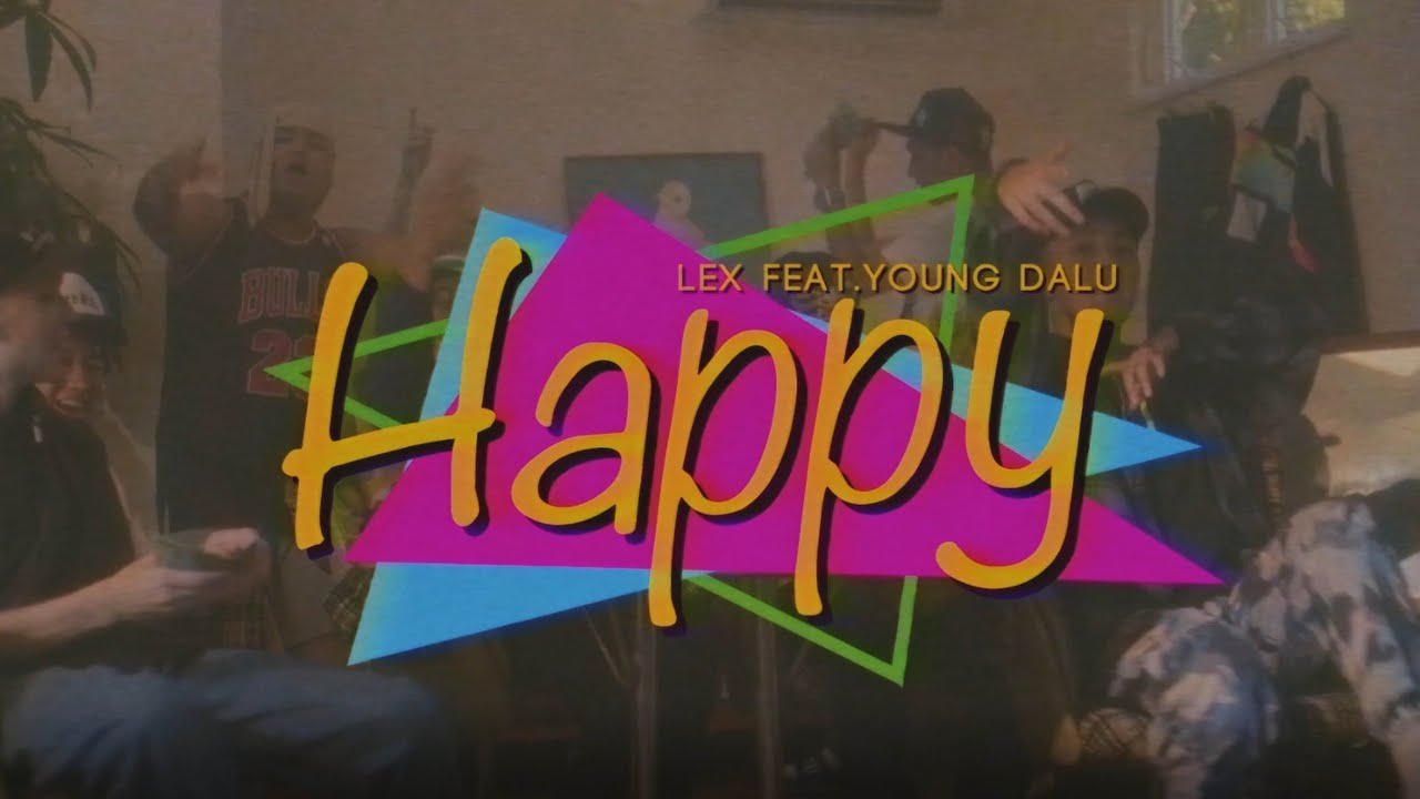 Download 【XLARGE×Reebok】LEX - HAPPY (feat. Young Dalu)