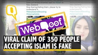 Claim of 350 People Accepting Islam After New Zealand Mosque Attack Is Fake | The Quint