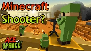 A COOL MINECRAFT SHOOTER? - Ace of Spades Gameplay