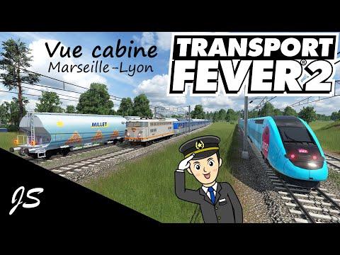 Transport Fever 2: S2 Vue cabine 25500 + RIO Marseille-Lyon
