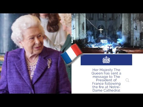 The Queen & Prince Charles Send Messages Of Condolence  Notre-Dame Cathedral Fire