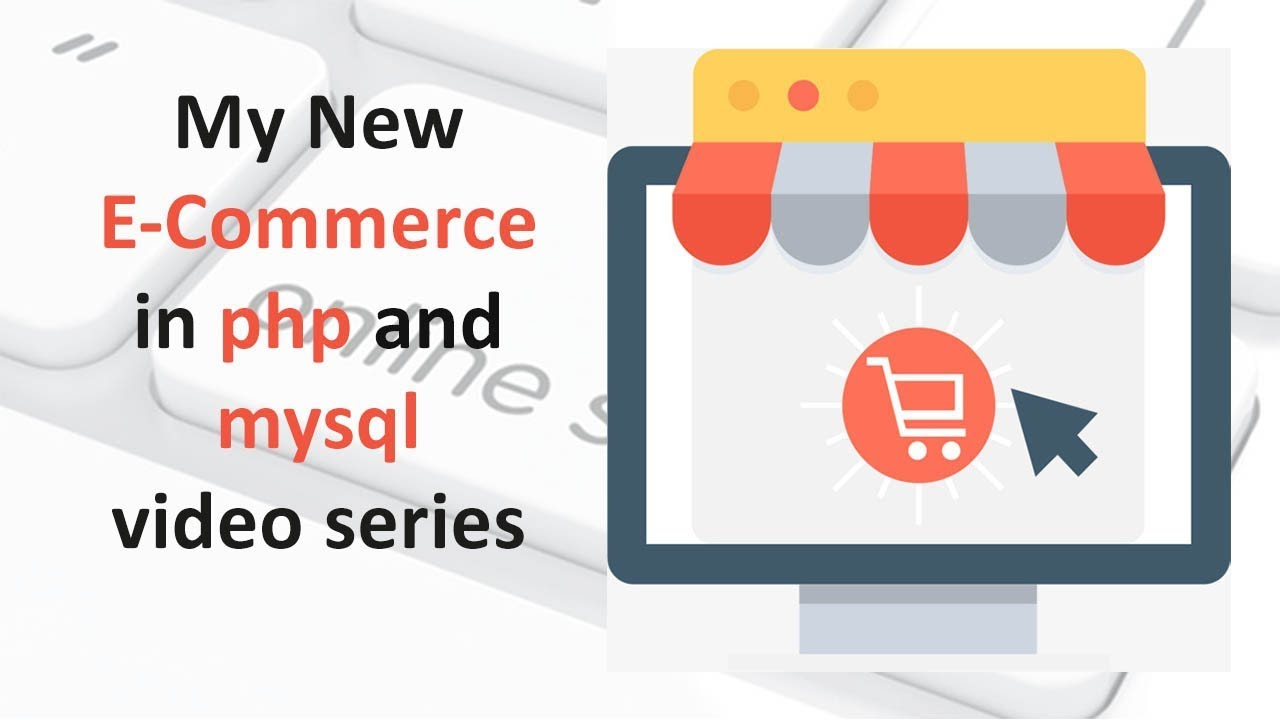 Announcement of my ecommerce website in php video series.