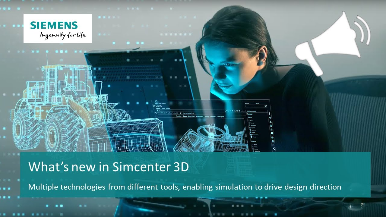 [WHAT'S NEW Simcenter 3D - Version 12] Promotional Video