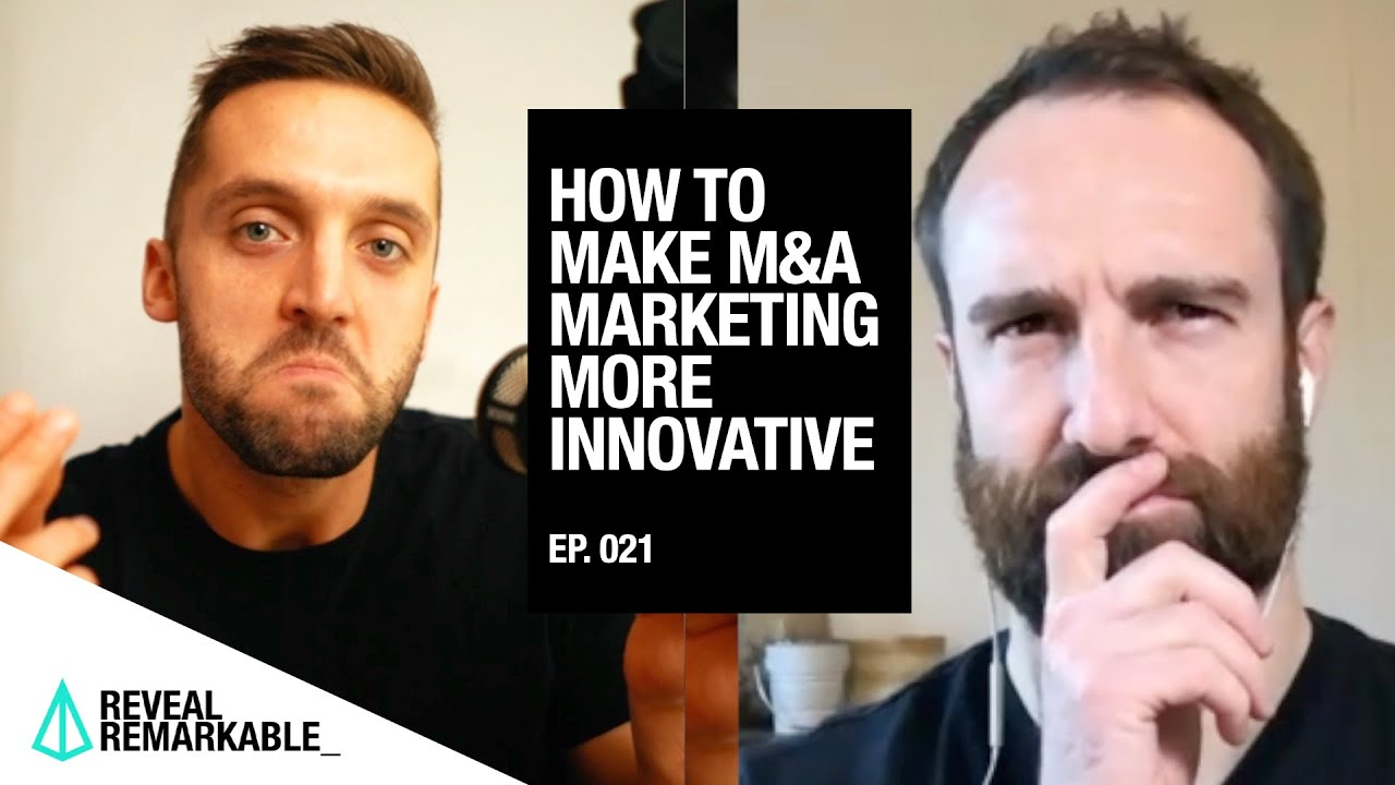 How to make marketing for M&A firms more innovative | Reveal Remarkable: Ep.021