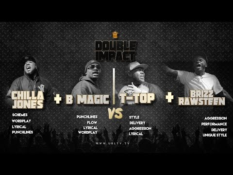 CHILLA JONES/ B MAGIC vs T TOP/ BRIZZ RAWSTEEN SMACK/ URL