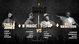 CHILLA JONES/ B MAGIC vs T TOP/ BRIZZ RAWSTEEN SMACK/ URL