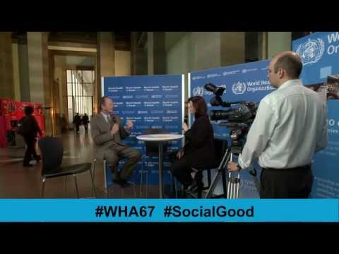 WHO: World Health + SocialGood 22 May 2014