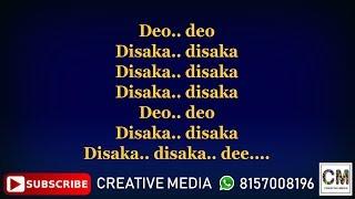 DEO DEO DISAKKA KARAOKE WITH LYRICS | SUNNY LEONE| CREATIVE MEDIA