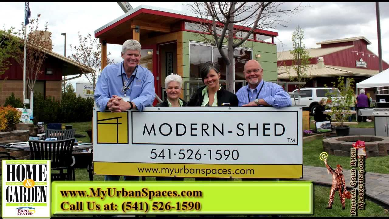 ^ Urban Spaces & Modern-Shed Bend O entral Oregon Home Show ...