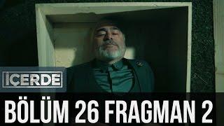 İçerde 26. Bölüm 2. Fragman