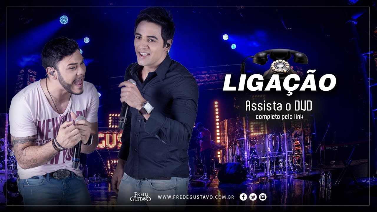 Fred Gustavo Ligacao Dvd 2014 Youtube