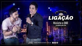 Fred & Gustavo - Ligação (DVD 2014)