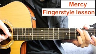 Baixar Shawn Mendes - Mercy | Fingerstyle Guitar Lesson (Tutorial) How to play Fingerstyle Guitar