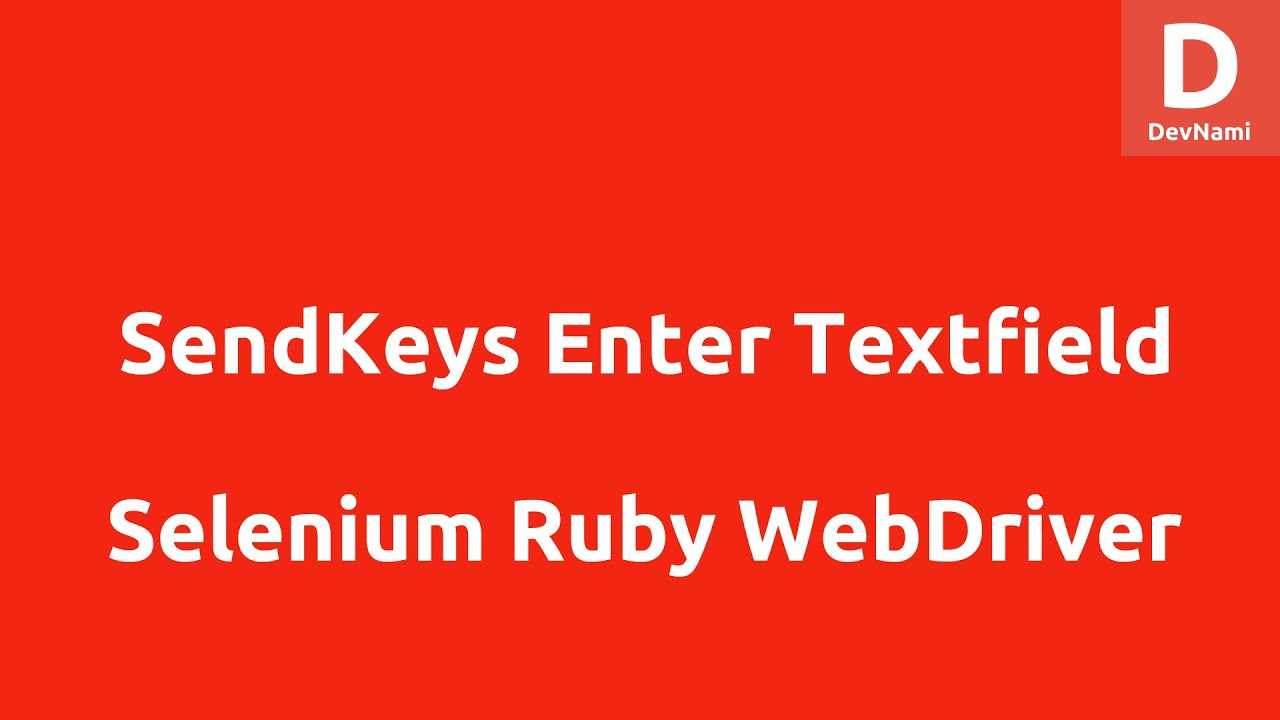 Selenium Ruby Sendkeys Enter Text into Textfield