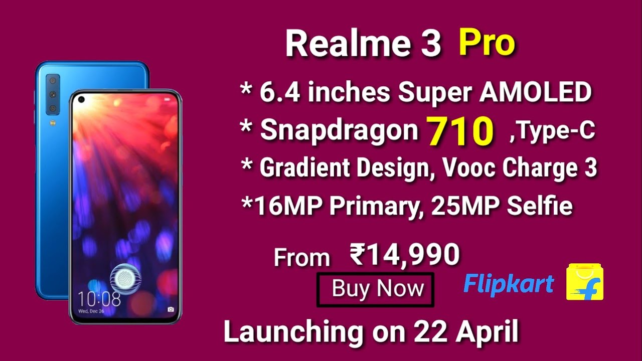 Realme 3 Pro - full specifications & launch date in India ...