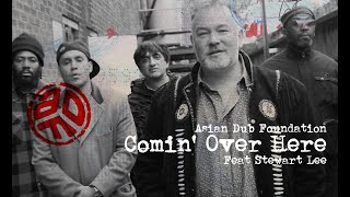 Asian Dub Foundation ft. Stewart Lee - Comin' Over Here (Official Video)