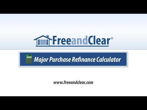 Major Purchase Refinance Calculator Video