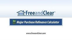 Major Purchase Refinance Calculator Video