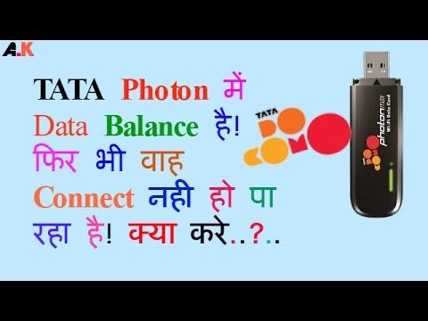 Tata Photon Has Data Balance Yet Still Not Connect? Hindi