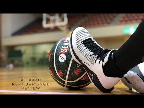 Air Jordan XXXII Performance Review