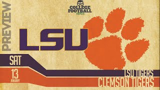 Lsu Vs Clemson   National Championship   Preview & Prediction